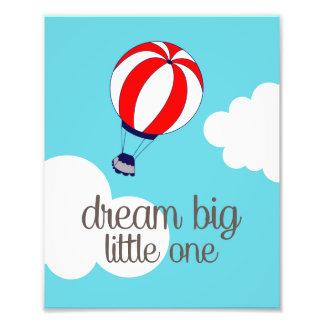 Dream Big Little One Hot Air Balloon Photo Print
