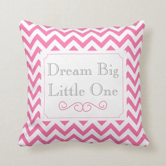 Dream Big Little One, Pink White Grey Chevron