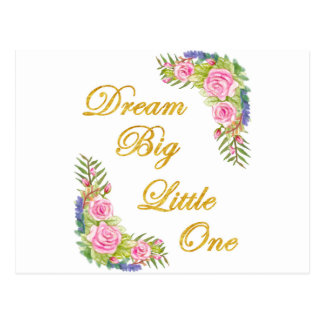 Dream Big Little One Postcard
