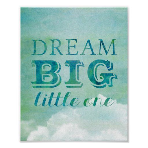 Dream Big Little One Poster Baby Nursery Sky