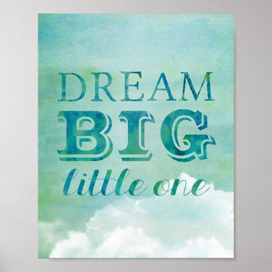 Dream Big Little One Poster Baby Nursery Sky