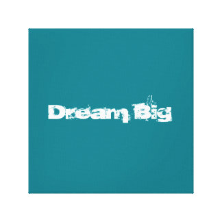Dream Big Motivating office Decor Canvas Print