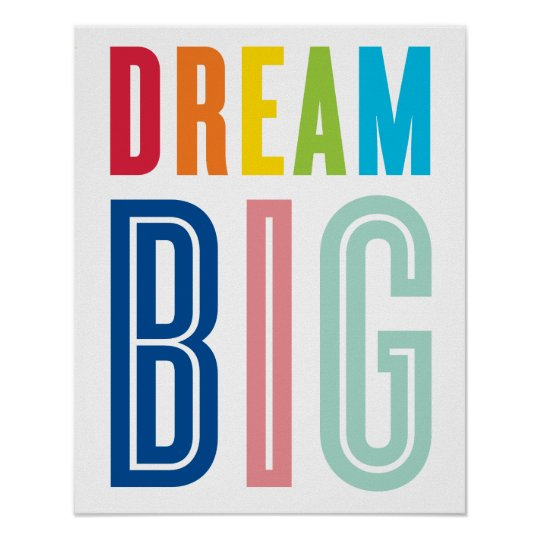 DREAM BIG QUOTE modern typography bright colours Poster