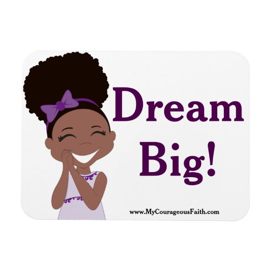 Dream Big! Rectangular Photo Magnet
