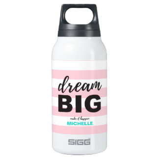 Dream Big, Script text, Personalized, Custom color Insulated Water Bottle