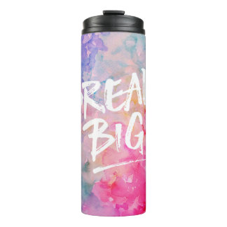 Dream Big Watercolor Abstract Thermal Tumbler