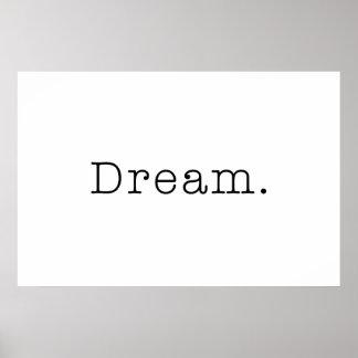 Dream. Black and White Dream Quote Template Poster