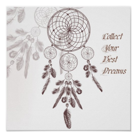 Dream Catcher and Quote Poster