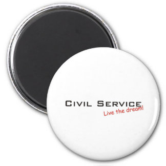 Dream / Civil Service 6 Cm Round Magnet