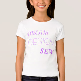 DREAM DESIGN SEW - Customized T-shirts