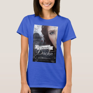 Dream Doctor t-shirt