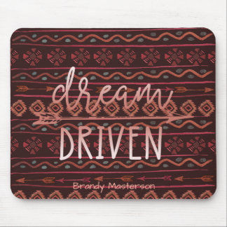 Dream Driven Boho Tribal Pattern, Personalized Mouse Mat