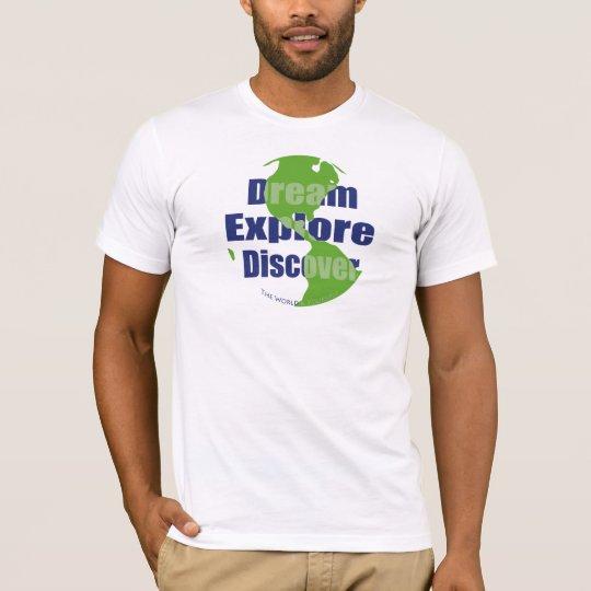 Dream Explore Discover T-Shirt