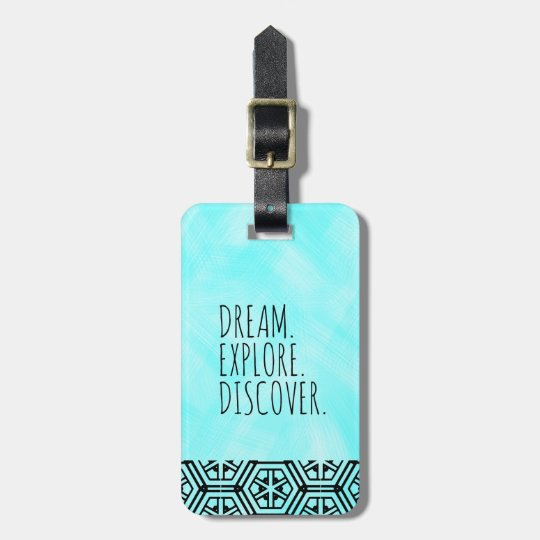 Dream. Explore. Discover. - Travel, Tribal, Blue Luggage