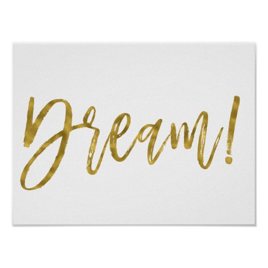 Dream Gold Foil and White Inspirational Word Poster
