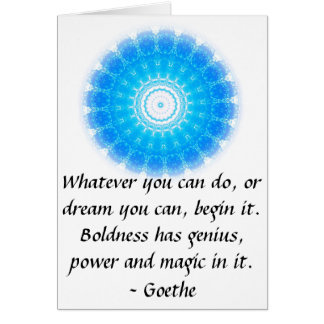 Dream Inspirational Quote GOETHE Card