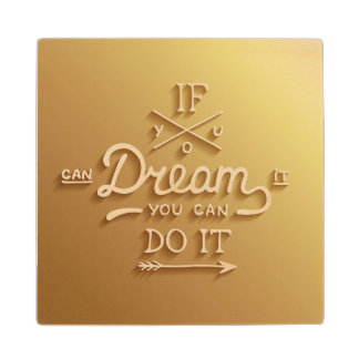 Dream Inspire Motivate Maple Wood Coaster