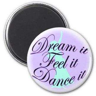 dream it 6 cm round magnet