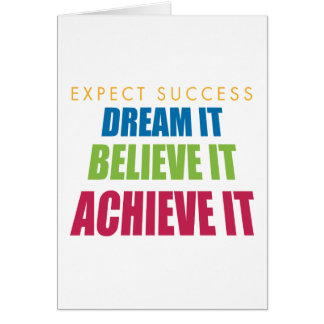 Dream It and Achieve It Card