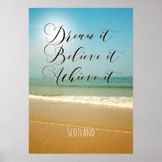 """""""Dream it, believe it, achieve it"""", poster"""