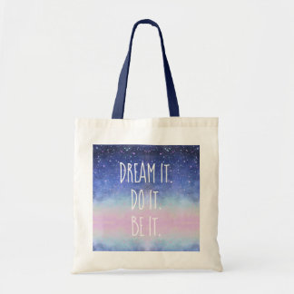 Dream It Do It Be It Starry Night Sky Tote Bag