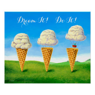 Dream It! Do It! - Poster