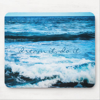 """Dream It Do It"" Quote Hawaii Blue Waves Photo Mouse Mat"