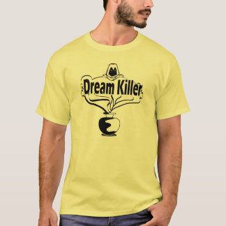 Dream Killer Graphic Tshirt