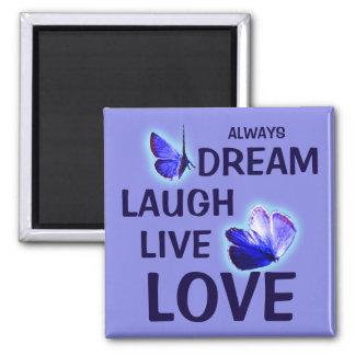Dream Laugh Live Love Purple Butterflies Square Magnet