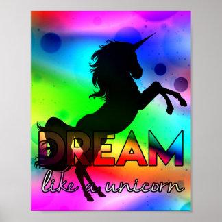 Dream Like a Unicorn! - Bright, colorful design Poster