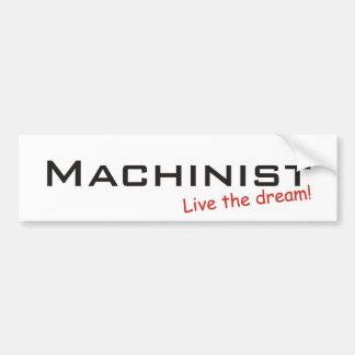 Dream / Machinist Bumper Sticker
