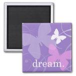 dream. - Magnet