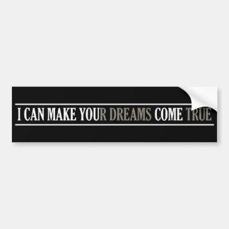 Dream Maker bumpersticker Bumper Sticker