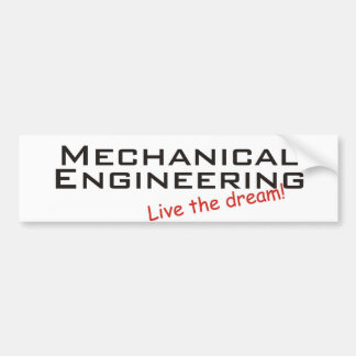 Dream / Mechanical Engineering Bumper Sticker