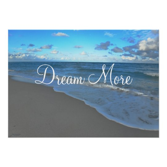 Dream More, Motivational Ocean Landscape Poster