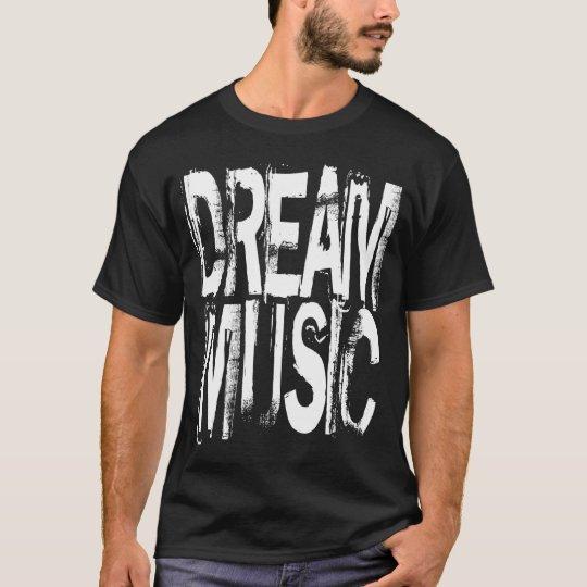 DREAM MUSIC T-Shirt