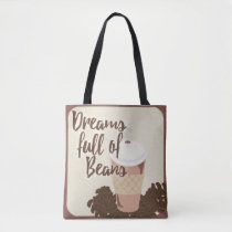 Dream of Coffee Beans Tote Bag