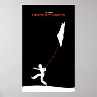Dream of Free Palestine Poster