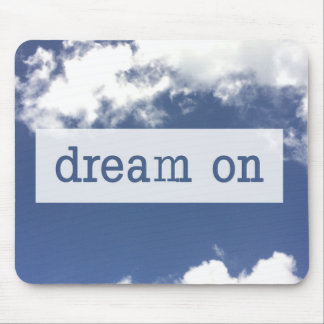 Dream On Mousepad