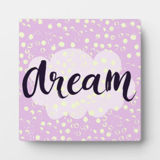 Dream Pink Plaque