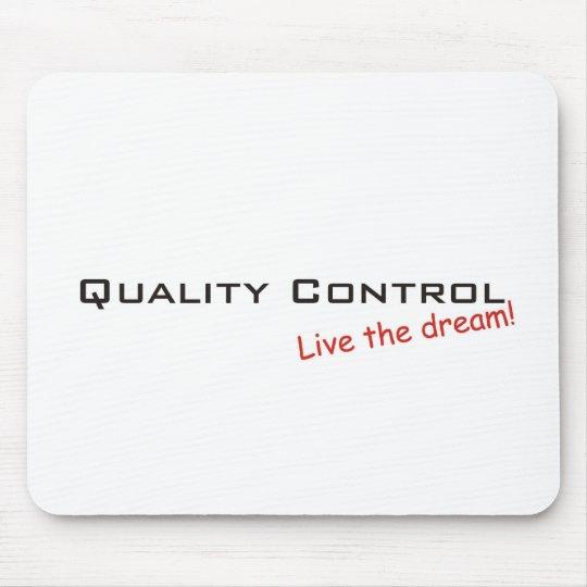 Dream / Quality Control Mouse Mat
