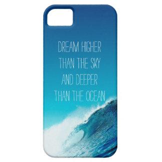 Dream quote iPhone 5 case Ocean waves