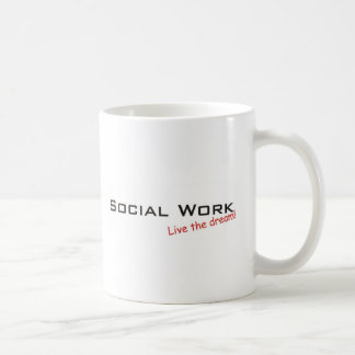 Dream / Social Work Coffee Mug