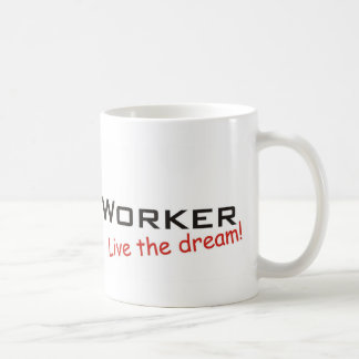Dream / Social Worker Coffee Mug
