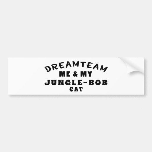 Dream Team Me And My Jungle-bob Cat Bumper Sticker