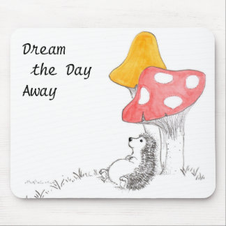 Dream  the DayAway Mouse Pad