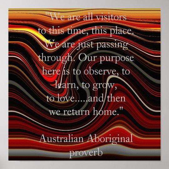 Dream Time Aboriginal proverb Poster