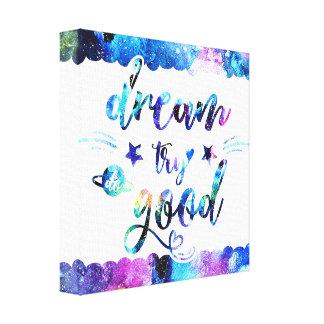 Dream. Try. Do Good. Canvas Print