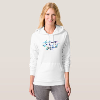 Dream. Try. Do Good. Hoodie