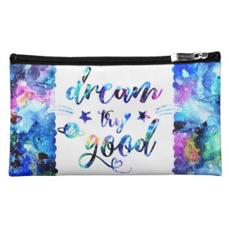 Dream. Try. Do Good. Makeup Bag